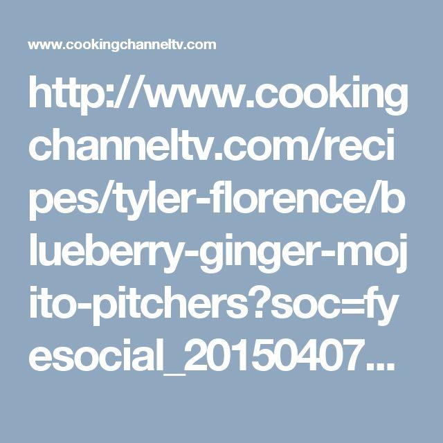 http://www.cookingchanneltv.com/recipes/tyler-florence/blueberry-ginger-mojito-pitchers?soc=fyesocial_20150407_43198186&adbid=10153227328947760&adbpl=fb&adbpr=153561472759