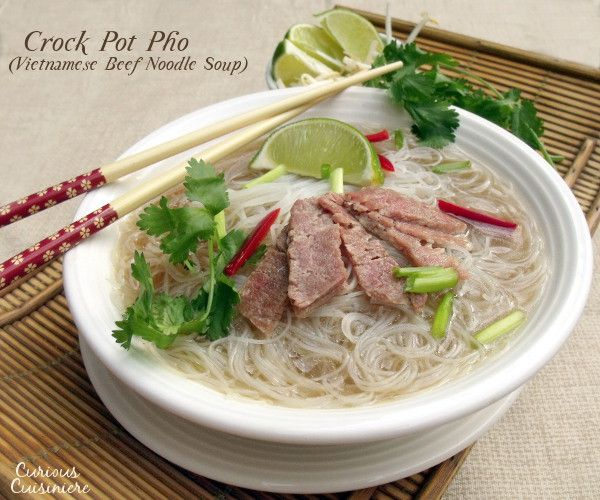 Crock Pot Pho (Vietnamese Beef Noodle Soup)