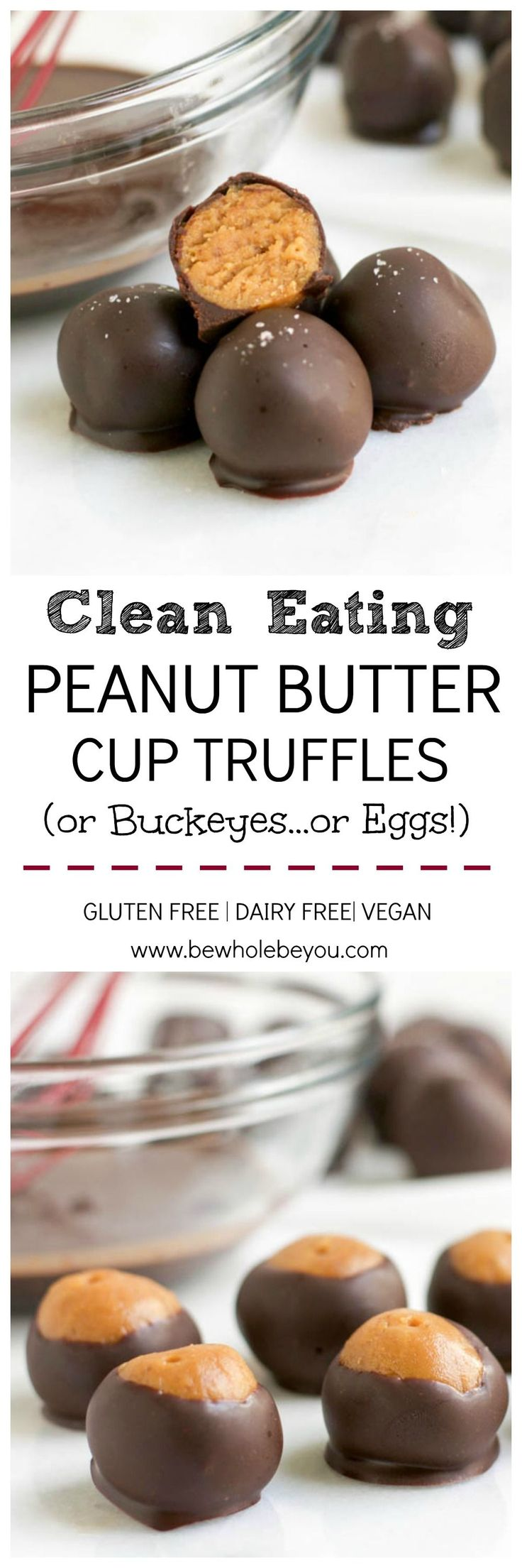 Clean Eating Peanut Butter Cup Truffles. Be Whole. Be You.