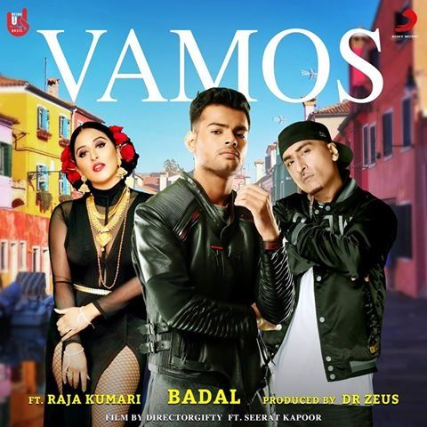 Description:- Vamos Song Lyrics are provided in this post. Vamos Song is the new track of famous singer Badal, Dr. Zeus, Raja Kumari Ft. Seerat Kapoor. Sony Music is the music label under which the song is released. This song is releasing on 5 feb 2018. Lyrics of this song is penned by Badal. Music composed by Dr. Zeus in this song.