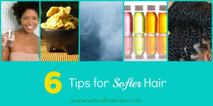 6 Tips for Softer Natural Hair | Natural Hair Rules!!!