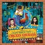 SongsPk >> Luv Shuv Tey Chicken Khurana - 2012 Songs - Download Bollywood / Indian Movie Songs