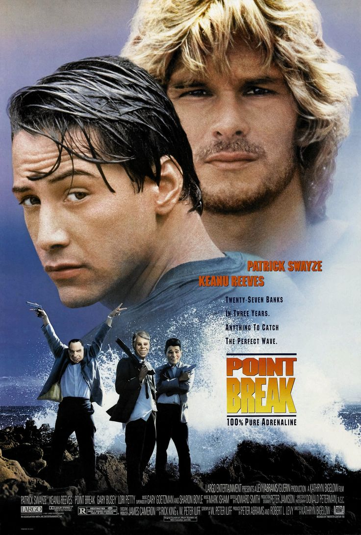 """Point Break"" (1991). Country: United States. Director: Kathryn Bigelow. Cast: Keanu Reeves, Patrick Swayze, Gary Busey, Lori Petty, James LeGros, John Philbin, John C. McGinley, Lee Tergesen"