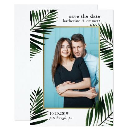 Palm Leaf with Faux Gold Frame Photo Save the Date Card - invitations custom unique diy personalize occasions