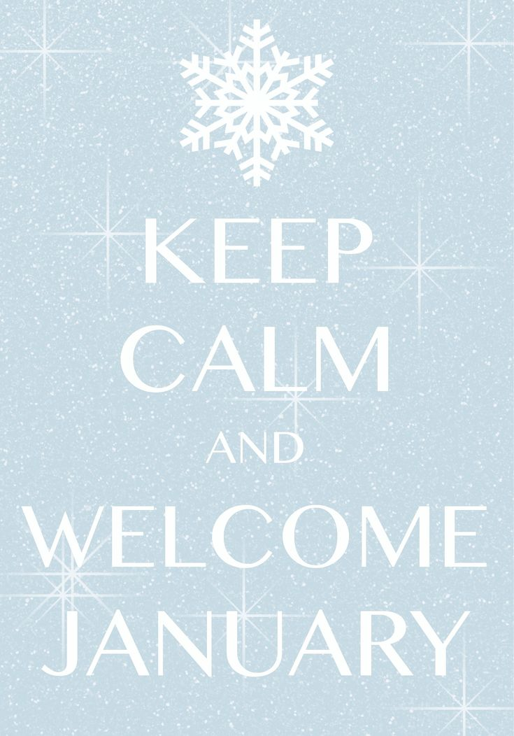keep calm and welcome January / Created with Keep Calm and Carry On for iOS #keepcalm #January