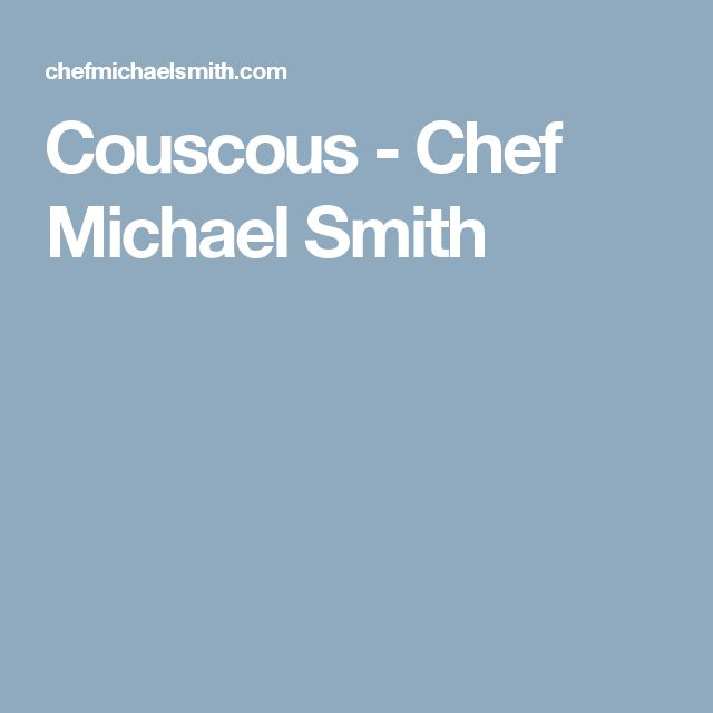 Couscous - Chef Michael Smith