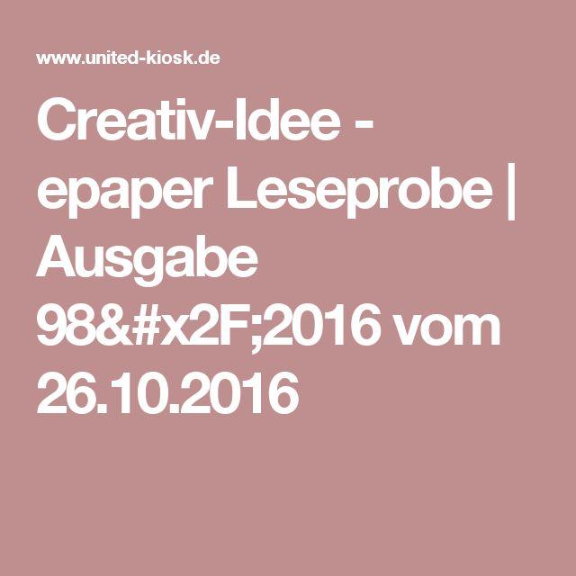 Creativ-Idee - epaper Leseprobe | Ausgabe 98/2016 vom 26.10.2016