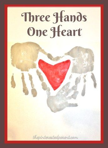 Three Hands One Heart Family Keepsake Hand print Craft. Great for Valentine's Day