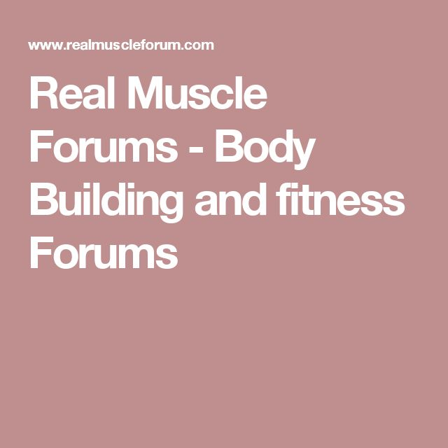 Real Muscle Forums - Body Building and fitness Forums
