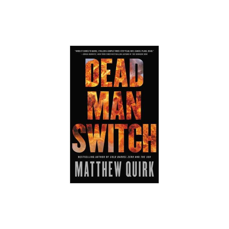 Dead Man Switch : Library Edition (Unabridged) (CD/Spoken Word) (Matthew Quirk)
