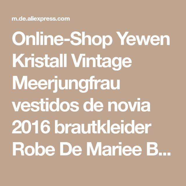 Online-Shop Yewen Kristall Vintage Meerjungfrau vestidos de novia 2016 brautkleider Robe De Mariee Brautkleider Braut kleid | Aliexpress Mobil