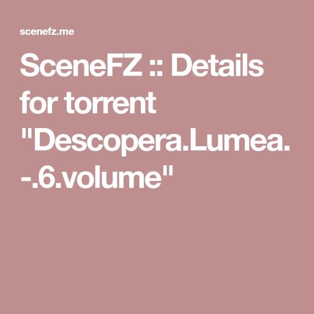 "SceneFZ :: Details for torrent ""Descopera.Lumea.-.6.volume"""