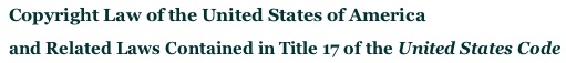Copyright Law of the United States of America and Related Laws Contained in Title 17 of the United States Code-Circular 92