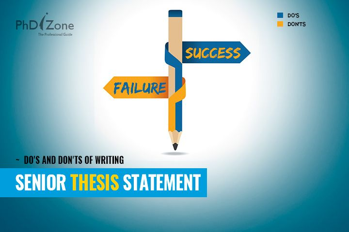 Senior Thesi Statement Do S And Don T Of Writing Thesis Dissertation Editor Near Me