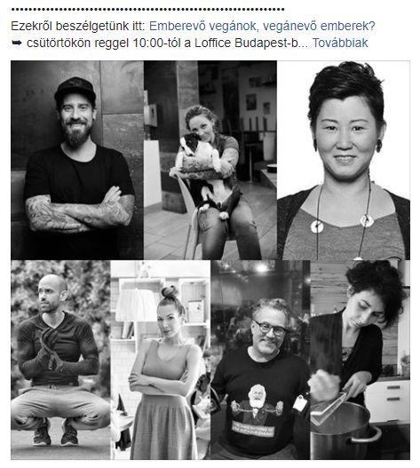 Előadás címe: Emberevő vegánok, vegánevő emberek? Mi a veganizmus és ki mit ért a vegánság alatt? Időpont: 2018. április 19. (csütörtök) 10:00-11:00 Helyszín: Loffice Budapest – 1061 Budapest, Paulay Ede u. 55.