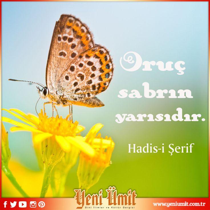 Oruç sabrın yarısıdır. Hadis-i Şerif #yeniümit #yeniümitdergi #oruç #ramazan #sabr #orucsabrınyarısıdır #ramadan #onbirayınsultanıramazan #hoşgeldinramazan #mubarekramazan #oruc #hadis #hasisşerif