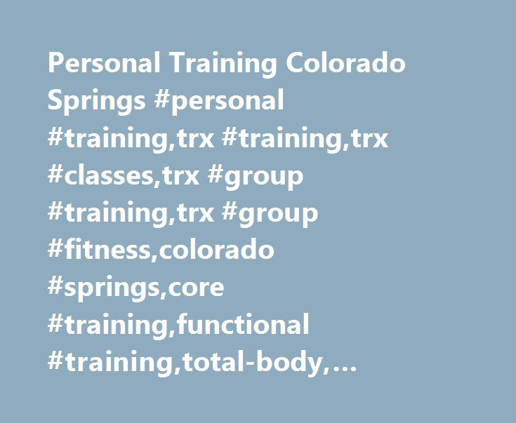 Personal Training Colorado Springs #personal #training,trx #training,trx #classes,trx #group #training,trx #group #fitness,colorado #springs,core #training,functional #training,total-body, #exercises,sportfitraining,group #fitness http://philadelphia.nef2.com/personal-training-colorado-springs-personal-trainingtrx-trainingtrx-classestrx-group-trainingtrx-group-fitnesscolorado-springscore-trainingfunctional-trainingtotal-body-exercises/  # Personal Training Colorado Springs About Karyn…
