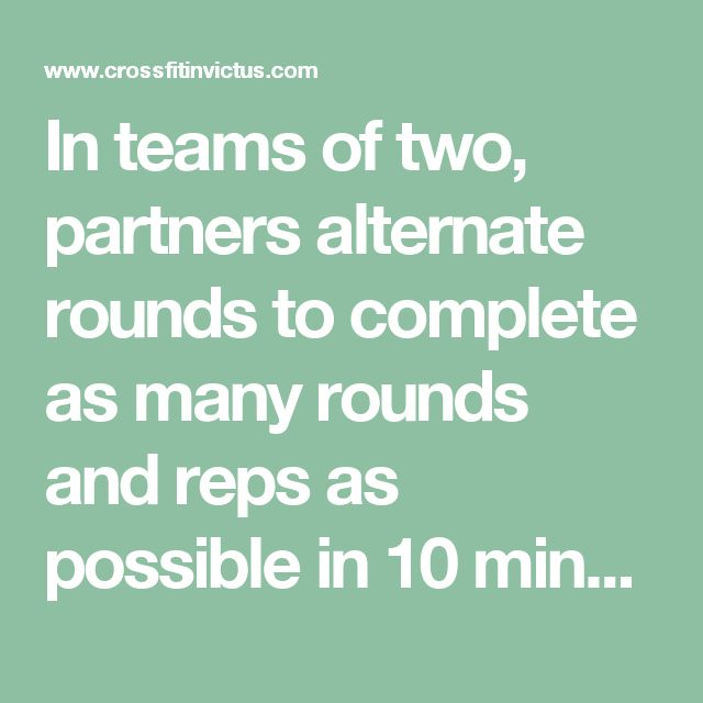 In teams of two, partners alternate rounds to complete as many rounds and reps as possible in 10 minutes of: 10 Burpee Box Jump-Overs (24″/20″) 10 Alternating Single-Arm Dumbbell Snatches (55/35 lbs)