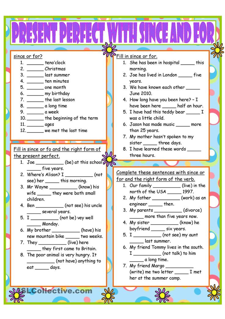 Present Perfect with since and for