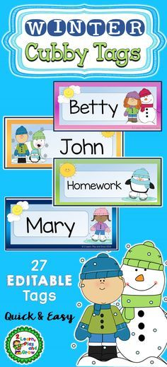 Editable Name Tags for cubbys desks, shelves, and more.  These adorable name tags will brighten your classroom for those long winter months.