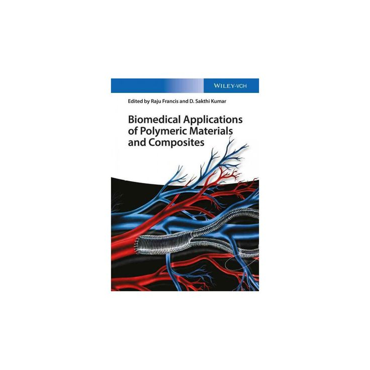 Biomedical Applications of Polymeric Materials and Composites (Hardcover) (Raju Francis)
