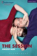 The session / Andrew Muir ; based on an original idea by Mothertongue ; Polish translated by Joanna Mungai