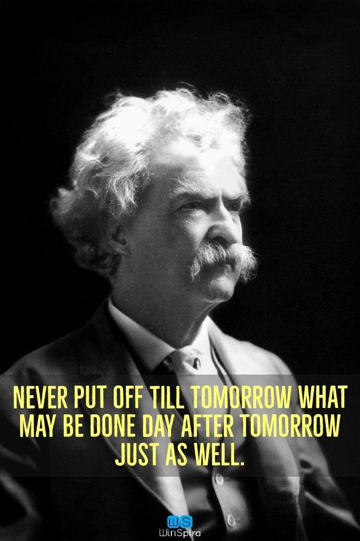 Mark Twain Inspirational Quotes Marktwainquotes Marktwainquoteslife Marktwainquoteshumor Marktwai Mark Twain Quotes Positive Quotes Mark Twain Quotes Life