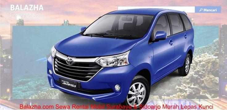 Balazha.com Sewa Rental Mobil Surabaya & Sidoarjo Murah Lepas Kunci