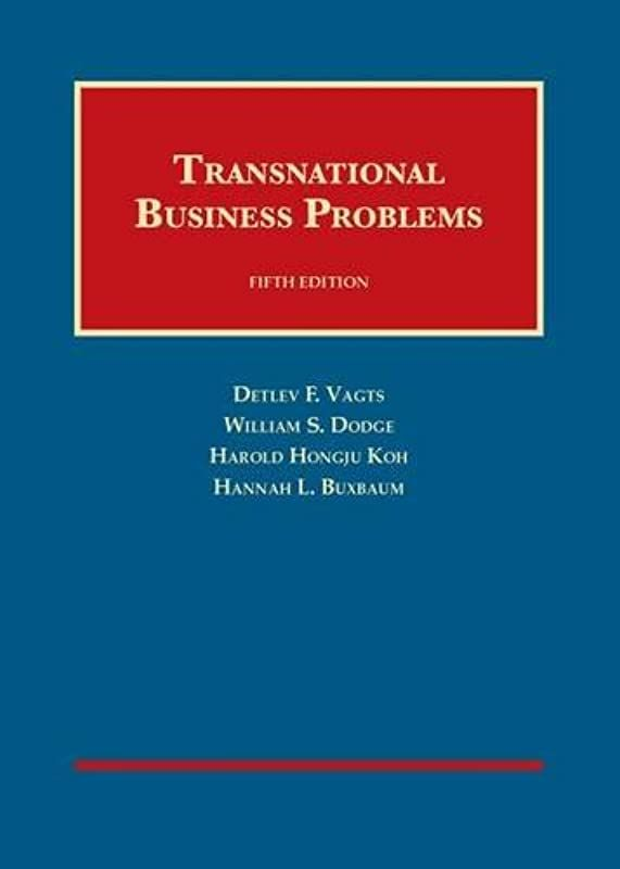 Ebook Transnational Business Problems 5th University Casebook Series By Detlev Vagts Harold Ko Business Problems Ebook Books To Read