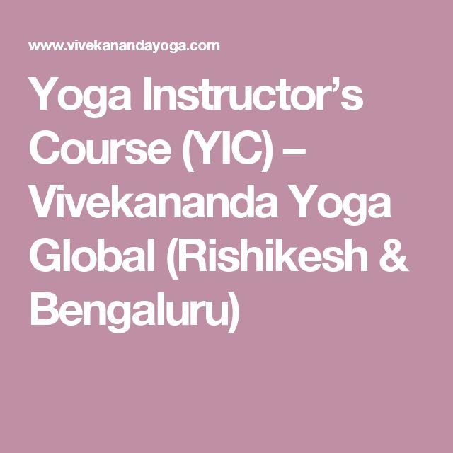 Yoga Instructor's Course (YIC) – Vivekananda Yoga Global (Rishikesh & Bengaluru)