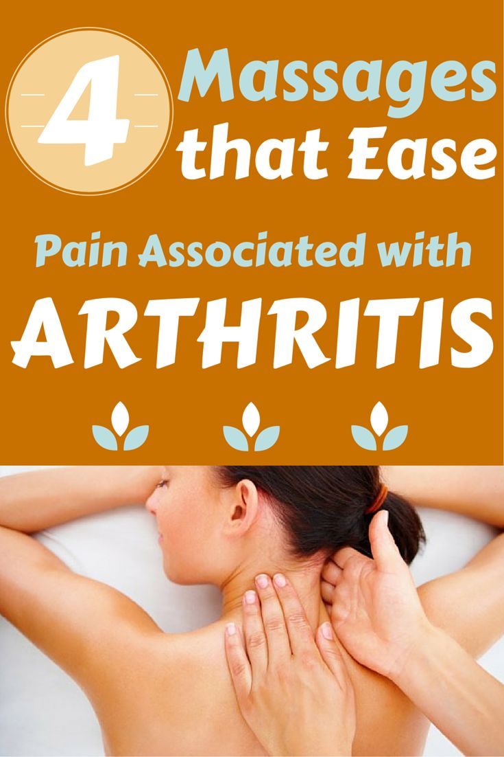 4 Massages that Ease Pain Associated with Arthritis