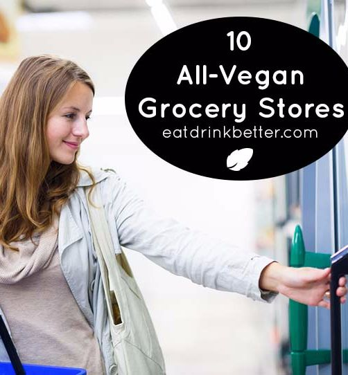 10 Vegan Grocery Store Locations Around the World and online copy