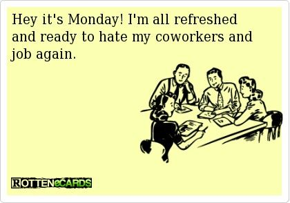Hey, it's Monday! #ecards