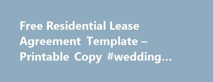 Free Residential Lease Agreement Template u2013 Printable Copy - free copy of lease agreement