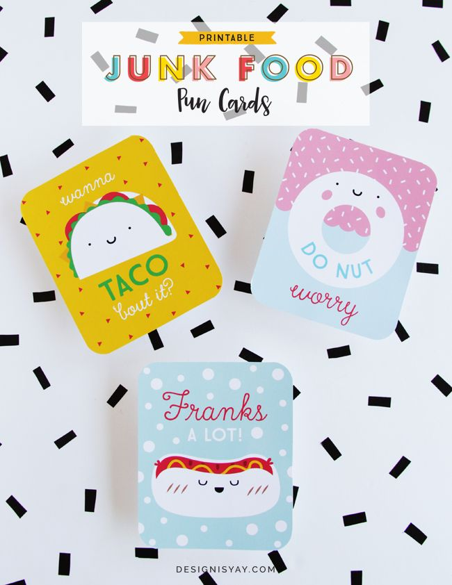 "Freebie // Junk Food Pun Cards. Junk Food + Puns = Double the fun! Punny cards featuring three of foods, Wanna ""Taco"" bout it, ""Do Nut"" worry, and ""Franks"" a lot. They're fun to keep in your planners, on your vision board, or share them with your friends 