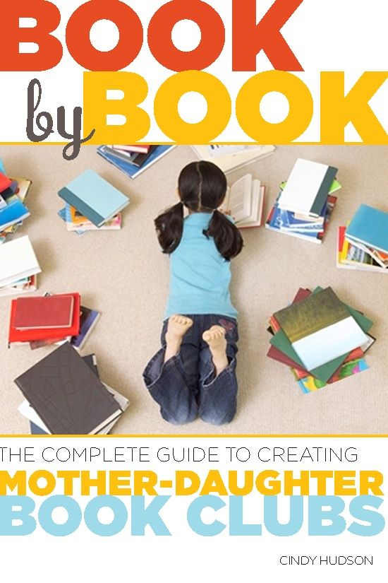 LOVE THIS!!  A guide to starting a Mother Daughter Book Club -- very informative!