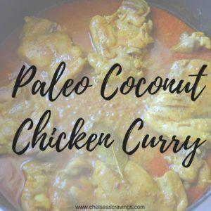 Paleo Coconut Chicken Curry (GF, DF, Whole 30)