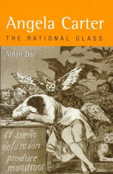 Angela Carter: The Rational Glass