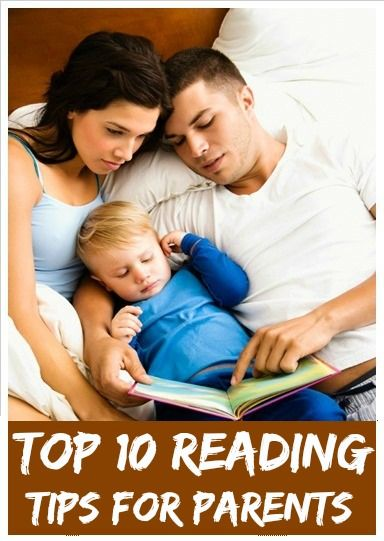 Top 10 Reading Tips For Parents