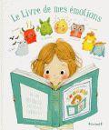 Le livre de mes émotions. Un livre interactif avec plein de surprises !