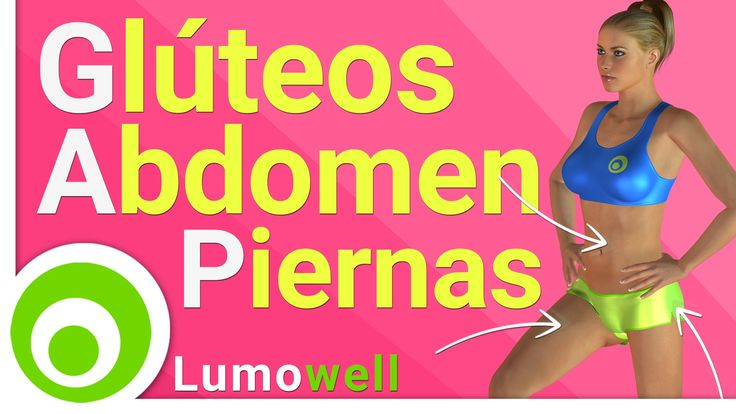 Glúteos, abdominales y piernas: rutina GAP, ejercicios para adelgazar y ...