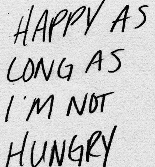 Hungry or sleepy!