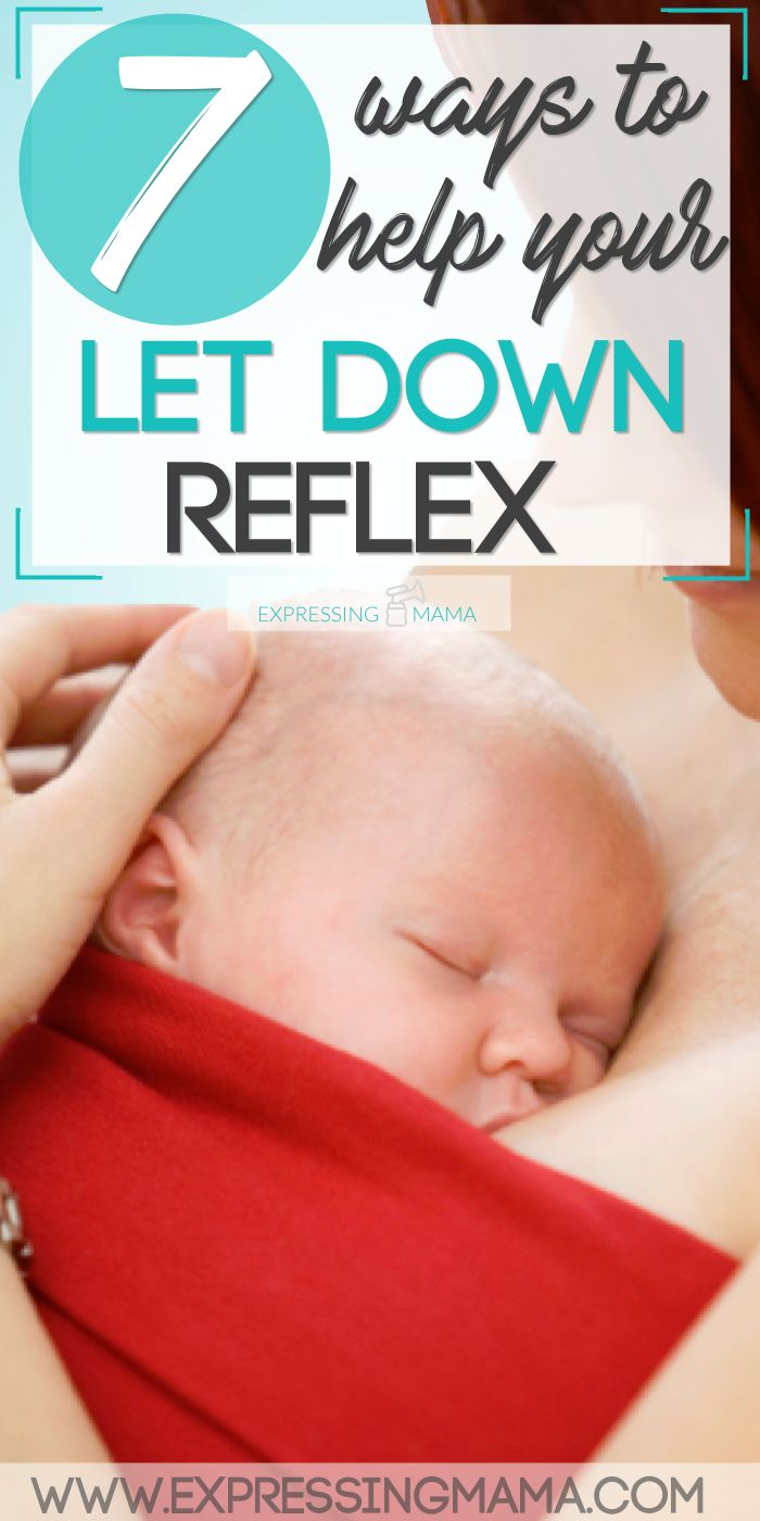 I found these tips a life saver when i started nursing. 7 ways to improve your let down reflex. Expressing Mama.