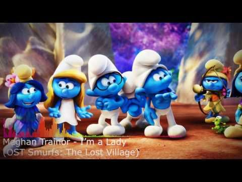 Meghan Trainor - I'm a Lady (OST Smurfs: The Lost Village) https://www.youtube.com/watch?v=Hi8g5Xze6xw Beautiful music from around the world on our channel.