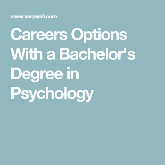 Careers Options With a Bachelor's Degree in Psychology