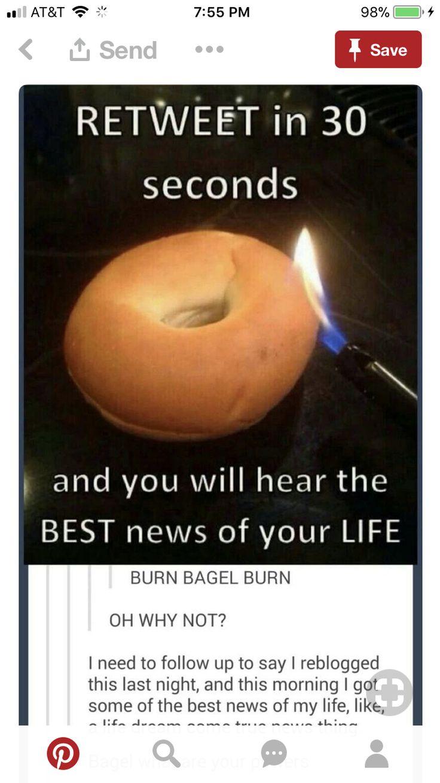 No I won't I just like bagels