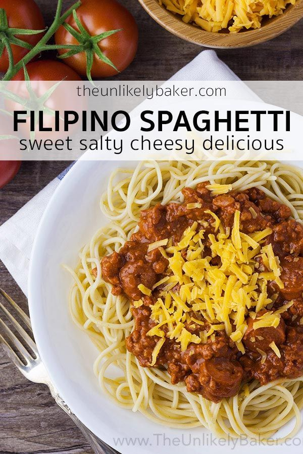 Filipino Style Spaghetti Is Unlike Any Spaghetti You Ve Had Before It S Sweet Made With Banan Filipino Style Spaghetti Spaghetti Recipes Cheesy Pasta Recipes