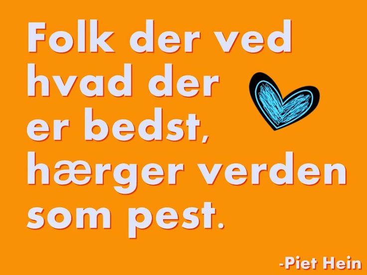 Sagt om bedrevidenhed. Piet Hein