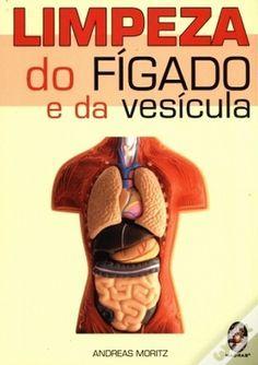 Cura pela Natureza.com.br: Limpeza do fígado e da vesícula