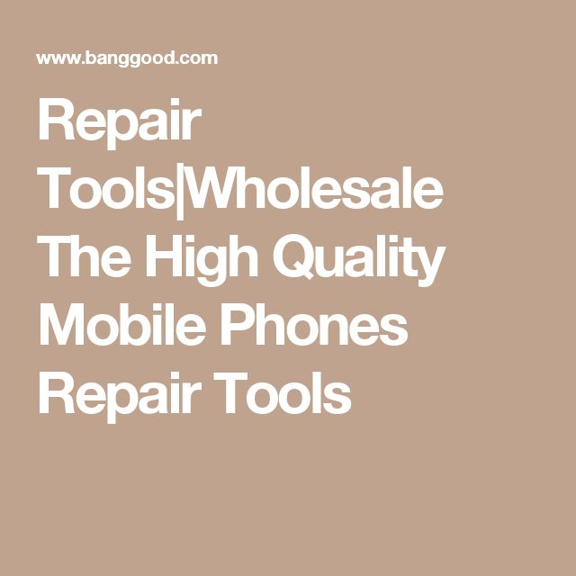 Repair Tools|Wholesale The High Quality Mobile Phones Repair Tools